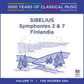 Play & Download Sibelius: Symphonies Nos. 2 & 7 - Finlandia (1000 Years Of Classical Music, Vol. 71) by Arvo Volmer | Napster