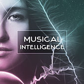 Play & Download Musical Intelligence – Classical Music for Study, Easy Listening, Focus & Better Concentration, Bach, Mozart by Studying Music Group | Napster
