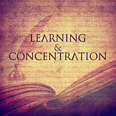 Play & Download Learning & Concentration – Instrumental Sounds for Study, Increase Memory, Motivational Songs, Easier Exam, Mozart, Bach by Classical Study Music (1) | Napster