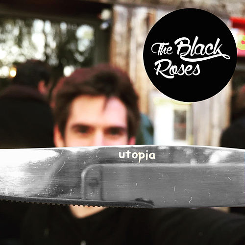 Play & Download Utopia by Black Roses | Napster