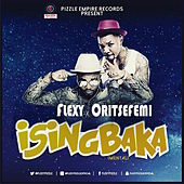 Play & Download Isingbaka by Flexy   Napster