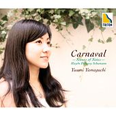 Play & Download Carnaval -Scenes of Notes- Haydn Debussy Schumann by Yuumi Yamaguchi | Napster