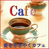 Play & Download A Musical Box Rendition of Cafe Ai Wo Sasayaku Cafe  Orgel by Orgel Sound | Napster