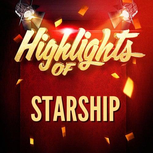 Highlights of Starship von Jefferson Starship