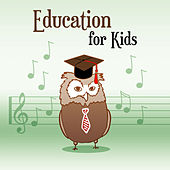 Play & Download Education for Kids – Classical Music, Brilliant, Little Baby, Development Child, Fun, Instrumental Sounds, Satie, Schubert by Baby Music (1) | Napster