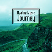 Play & Download Healing Music Journey – Relaxing Music, Full Rest, New Age, Calming Sounds for Relax Before Sleep by Relaxation - Ambient | Napster