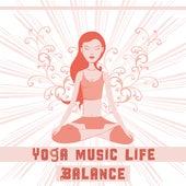Play & Download Yoga Music Life Balance – Gentle Music of Nature for Meditation Yoga, Deep Meditation, Yoga, Pilates by Kundalini: Yoga, Meditation, Relaxation | Napster