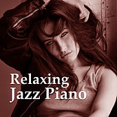 Play & Download Relaxing Jazz Piano – Soft Sounds of Instrumental Piano, Relaxing Evening, Relief Stress, Ambient Rest by Relaxing Jazz Music | Napster