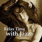 Play & Download Relax Time with Jazz – Sensual Jazz, Relaxing Piano Jazz, Soft Instrumental Tracks by Relaxing Piano Music Consort | Napster