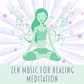 Zen Music for Healing Meditation – Reiki Music, Deep Focus, Exercise Yoga, Peaceful Mind, Calmness, Relaxation Sounds by Meditation Awareness