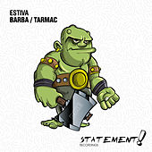 Play & Download Barba / Tarmac by Estiva | Napster