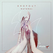 Play & Download Natural by DropOut | Napster