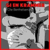 Play & Download Gi En Krammer by Ole Berthelsen   Napster