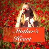 Mother's Heart von Various Artists