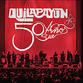 Play & Download 50 Años by Quilapayun | Napster