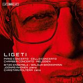Ligeti: Concertos by Various Artists