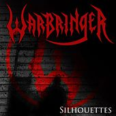 Play & Download Silhouettes by Warbringer | Napster