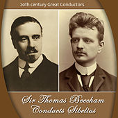 Play & Download Sir Thomas Beecham Conducts Sibelius by Royal Philharmonic Orchestra, Sir Thomas Beecham, Jean Sibelius | Napster