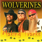 Making Tracks by Wolverines