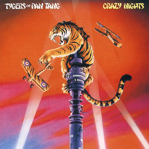 Play & Download Crazy Nights by Tygers of Pan Tang | Napster