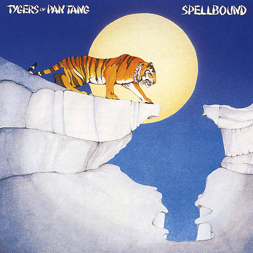Play & Download Spellbound by Tygers of Pan Tang | Napster