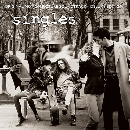 Singles (Deluxe Version) [Original Motion Picture Soundtrack] by Various Artists