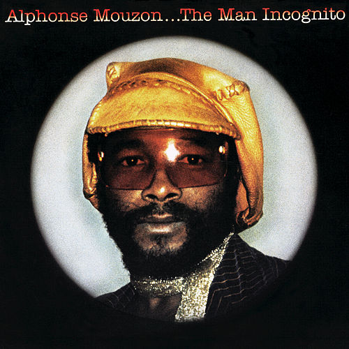 The Man Incognito by Alphonse Mouzon