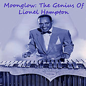 Moonglow: The Genius Of Lionel Hampton de Lionel Hampton