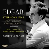 Play & Download Elgar; Symphony No. 2, Carissima, Mina, Chanson de Matin by Royal Liverpool Philharmonic Orchestra | Napster