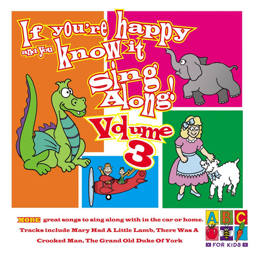 Play & Download If You're Happy And You Know It (Vol. 3) by Juice Music | Napster