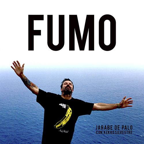 Play & Download Fumo by Jarabe de Palo | Napster