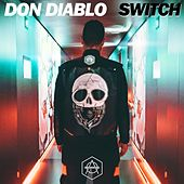 Play & Download Switch by Don Diablo | Napster