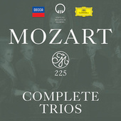 Mozart 225: Complete Trios by Various Artists
