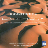 Play & Download Peter Sculthorpe: Earth Cry by Various Artists | Napster