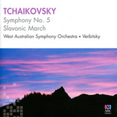 Play & Download Tchaikovsky: Symphony No. 5 & Slavonic March by Vladimir Verbitsky | Napster