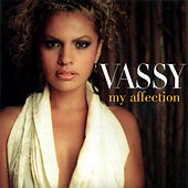 My Affection by Vassy
