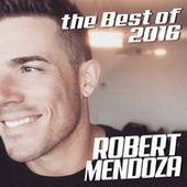 The Best Of 2016 de Robert Mendoza