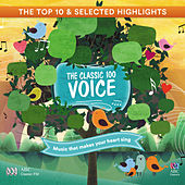The Classic 100: Voice - The Top 10 And Selected Highlights von Various Artists