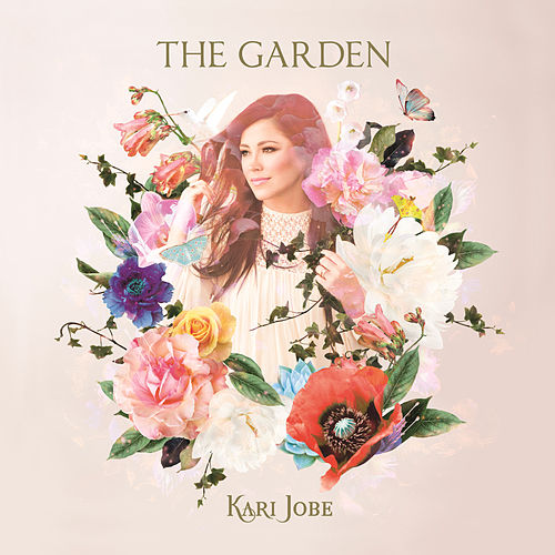 Play & Download The Garden by Kari Jobe | Napster