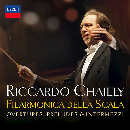 Play & Download La Scala: Overtures, Preludes & Intermezzi by Riccardo Chailly | Napster