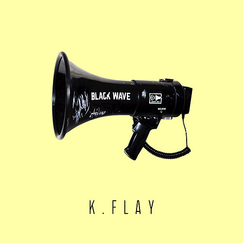Play & Download Black Wave by K.Flay | Napster