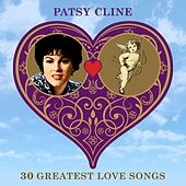 30 Greatest Love Songs von Patsy Cline