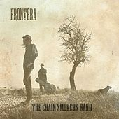 Play & Download Frontera by The Chain Smokers Band | Napster