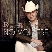 Play & Download No Volveré by Remmy Valenzuela | Napster