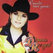 Cuando Tuve Ganas by Diana Reyes