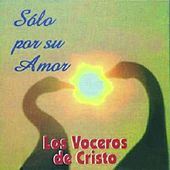 Play & Download Solo por Su Amor by Various Artists | Napster