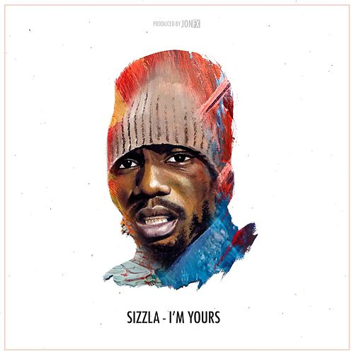Play & Download I'm Yours by Sizzla | Napster