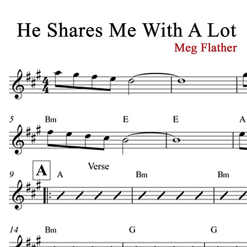 He Shares with Me a Lot by Meg Flather