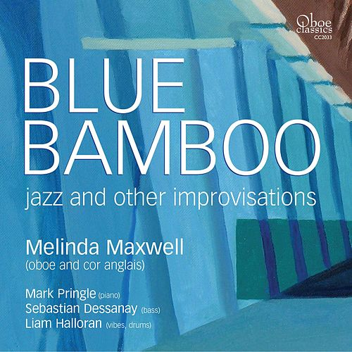 Play & Download Blue Bamboo by Melinda Maxwell | Napster
