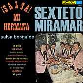 Play & Download ¡Salsa! Mi Hermana by El Sexteto Miramar   Napster
